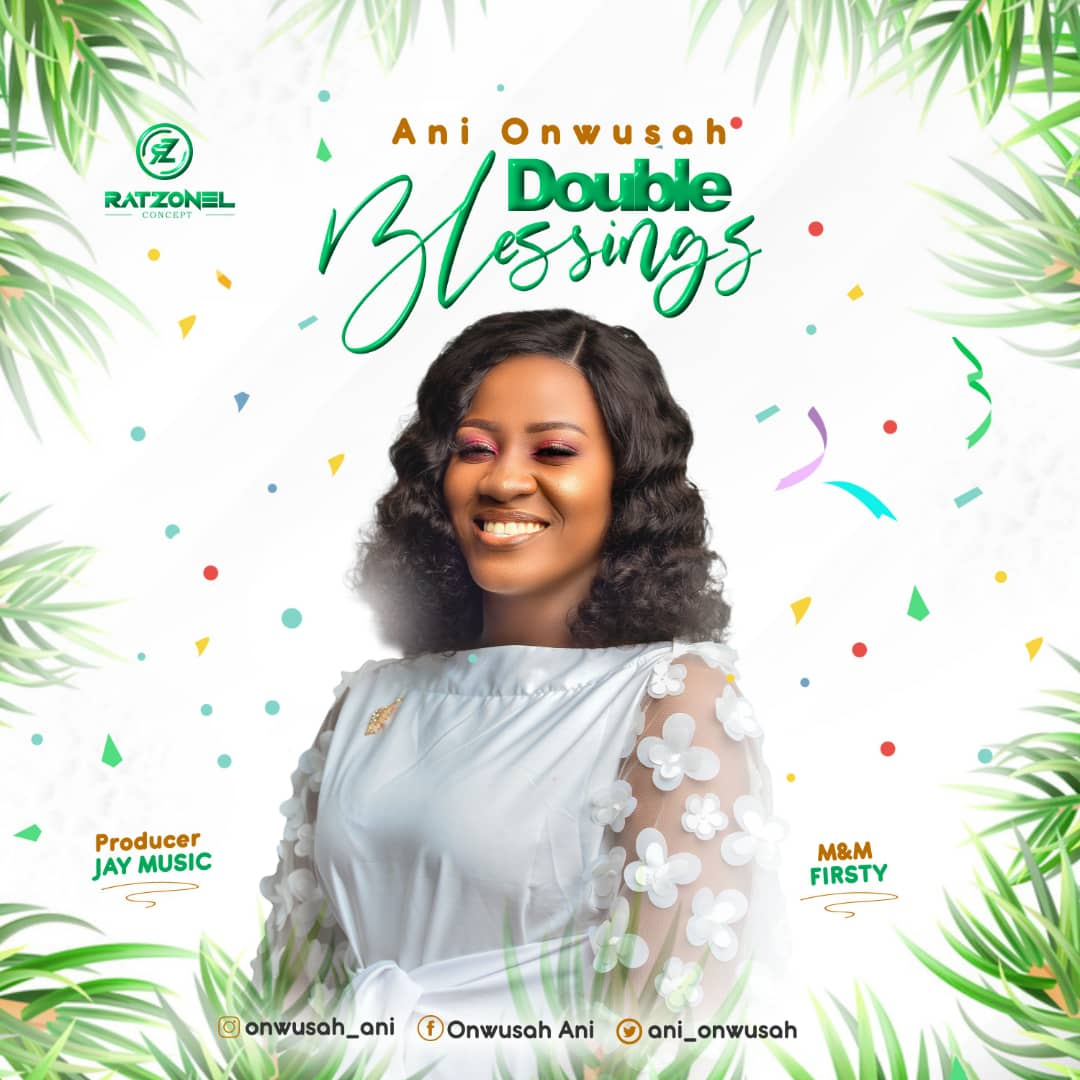 Ani Onwusah - Double Blessings