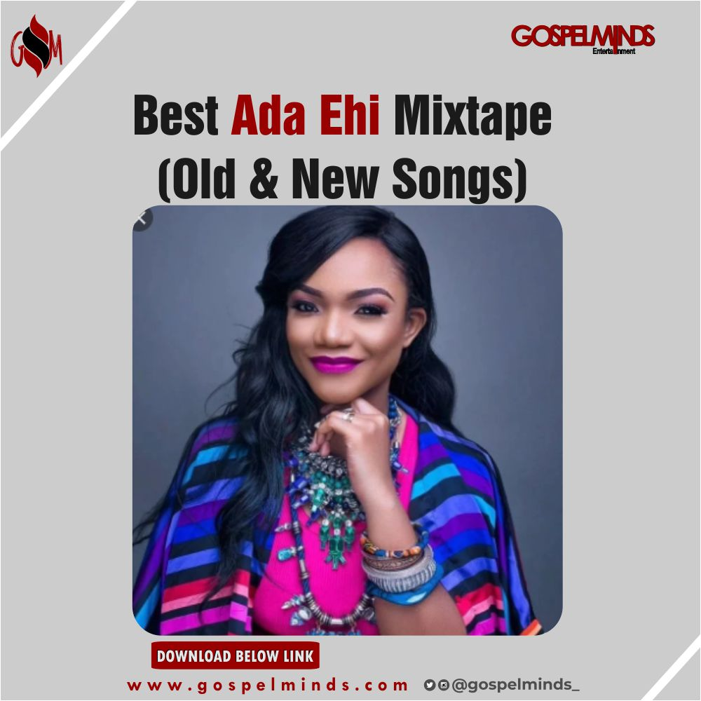Best Ada Ehi Mixtape