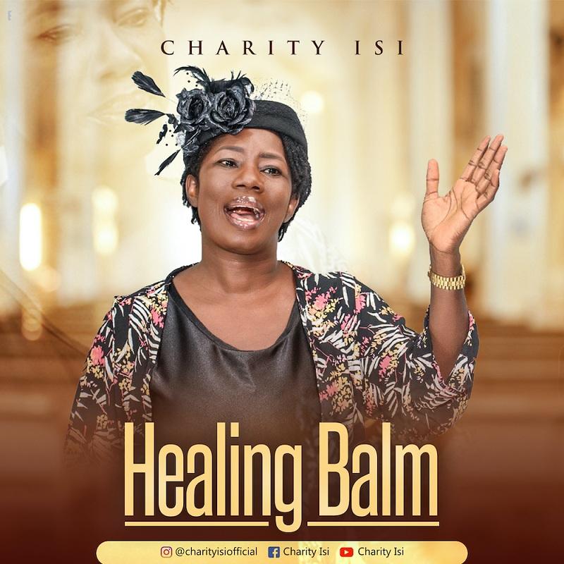 Charity Isi - Healing Balm