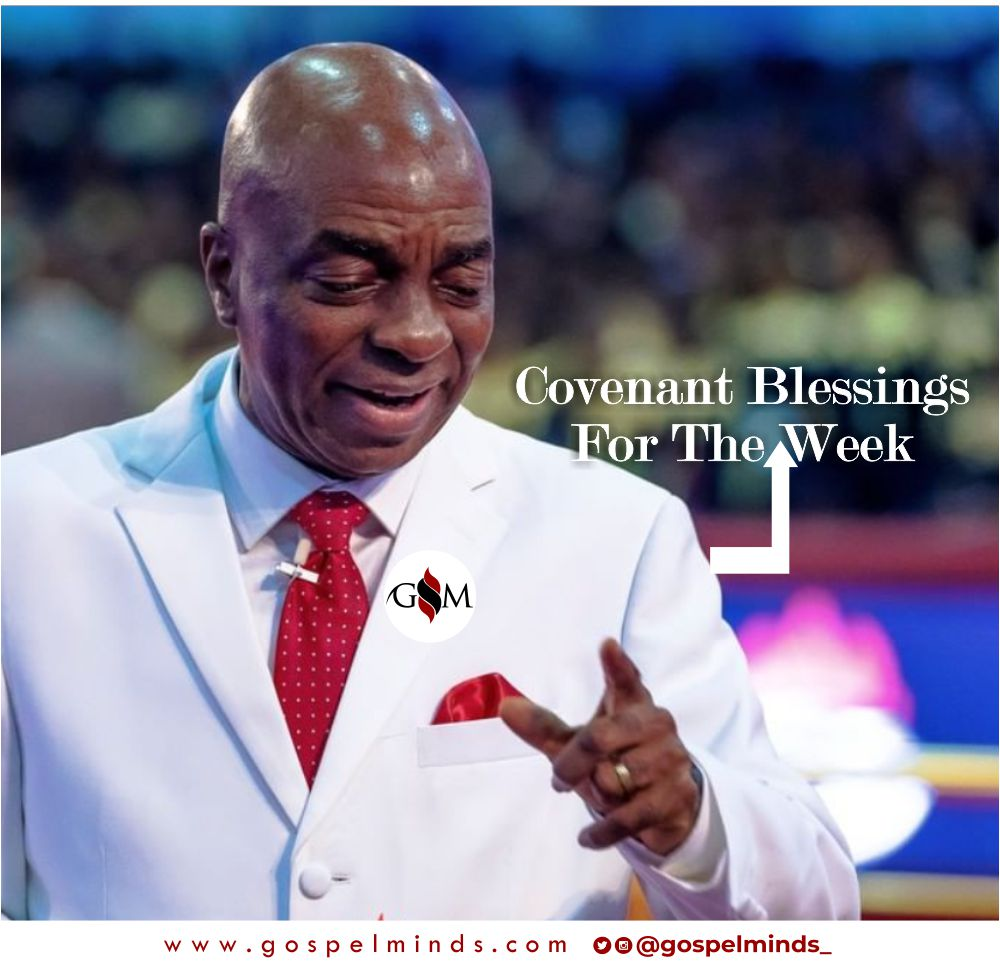Covenant Blessings For The Week - Bishop David Oyedepo