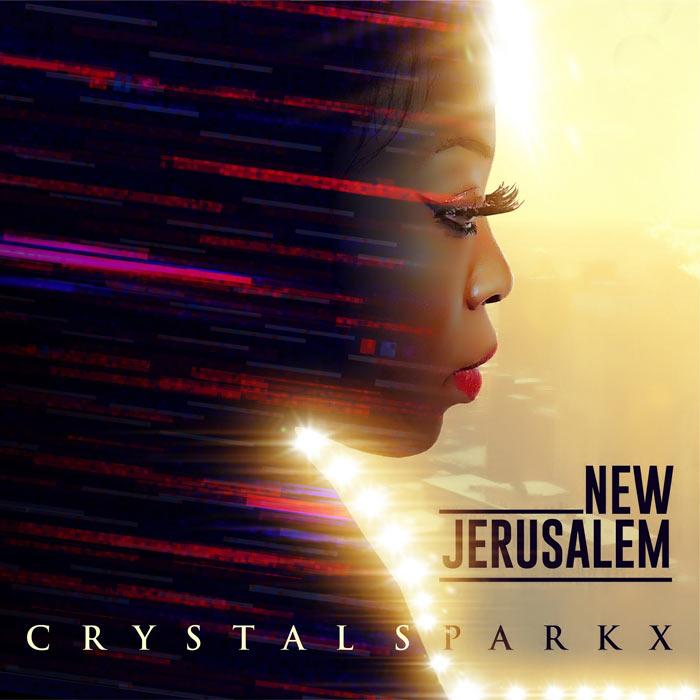 Crystal Sparkx - New Jerusalem