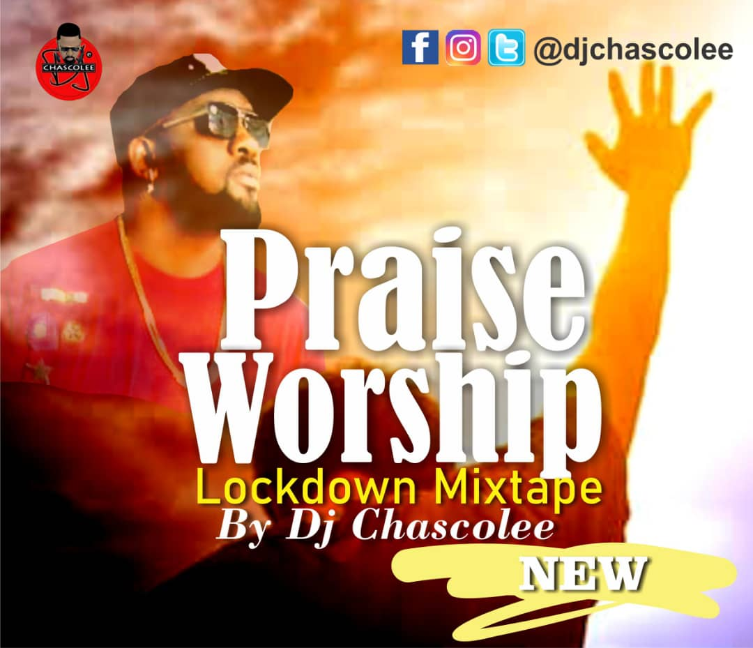 GOSPEL MIXTAPE 2020 Dj Chascolee - Praise And Worship