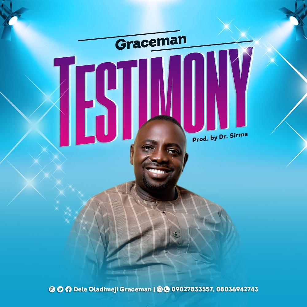 Graceman - Testimony