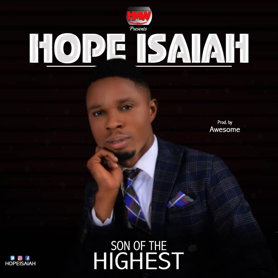 Hope Isaiah - Son of The Highest