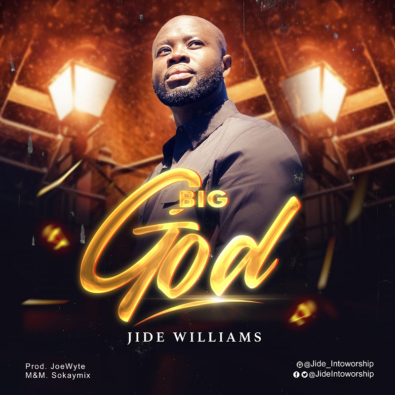 Jide Williams – Big God