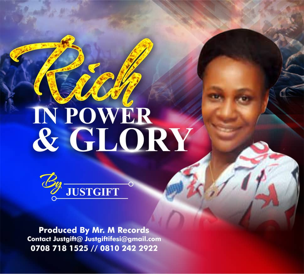 JustGift - Rich in Power & Glory