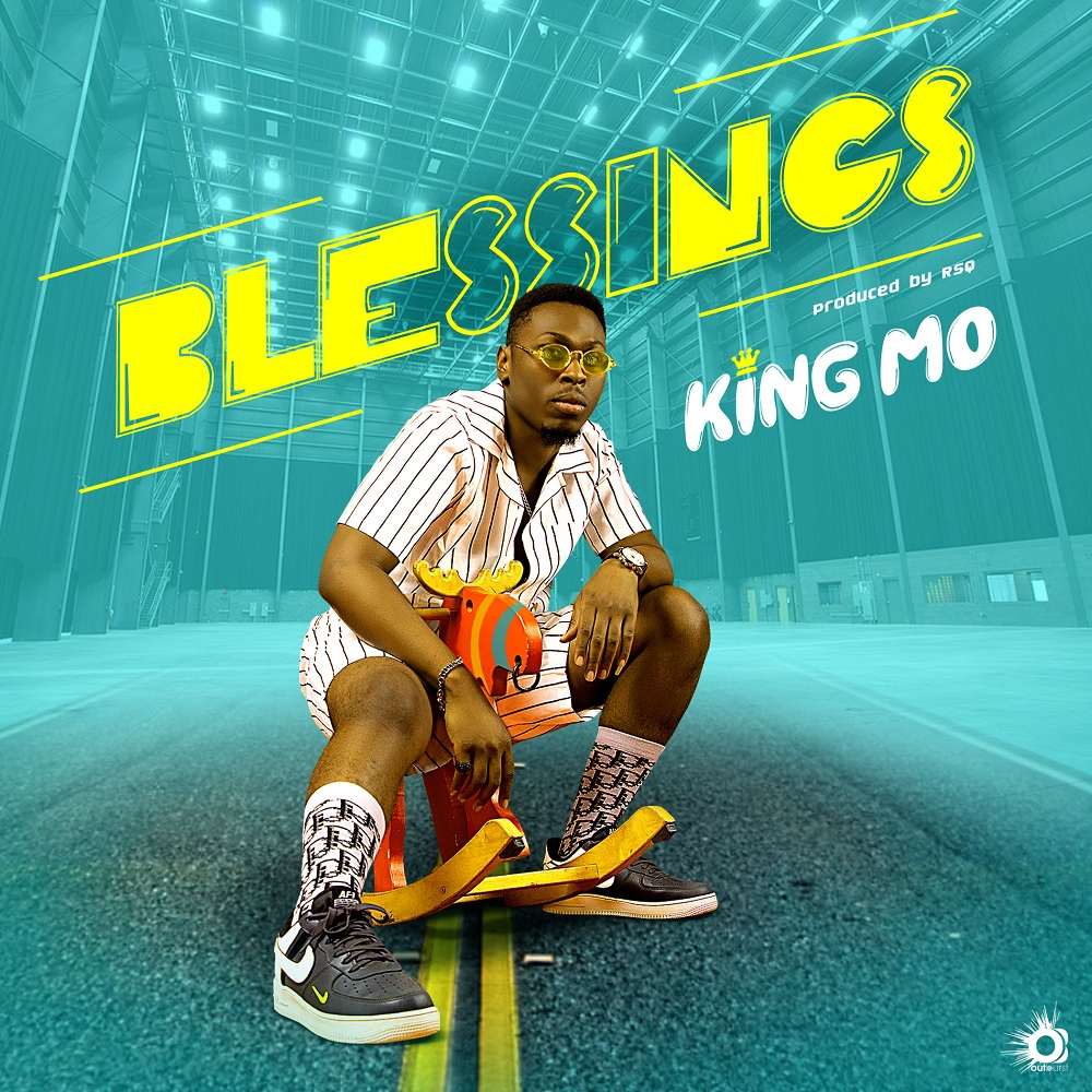 King Mo - Blessings