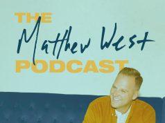 Matthew West Podcast