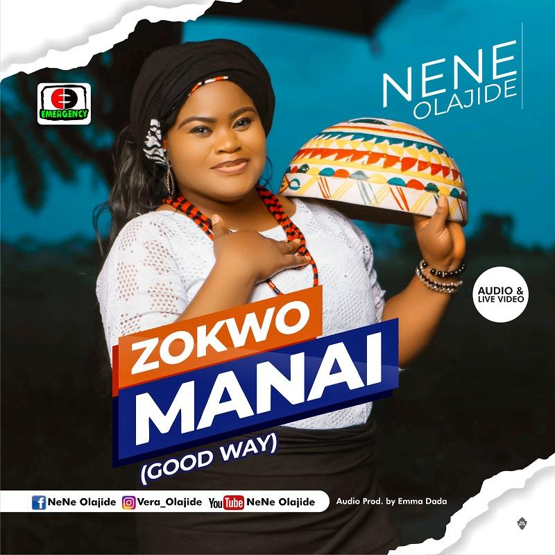 Nene Olajide - Zokwo Manai
