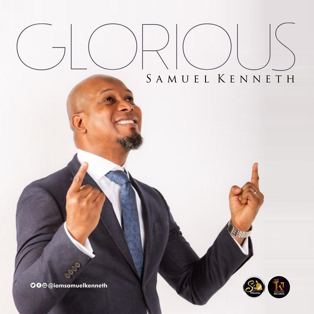Samuel Kenneth - Glorious