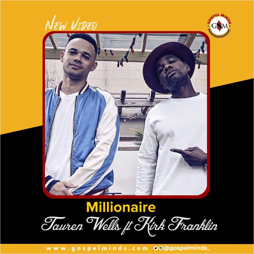 Tauren Wells, Kirk Franklin - Millionaire