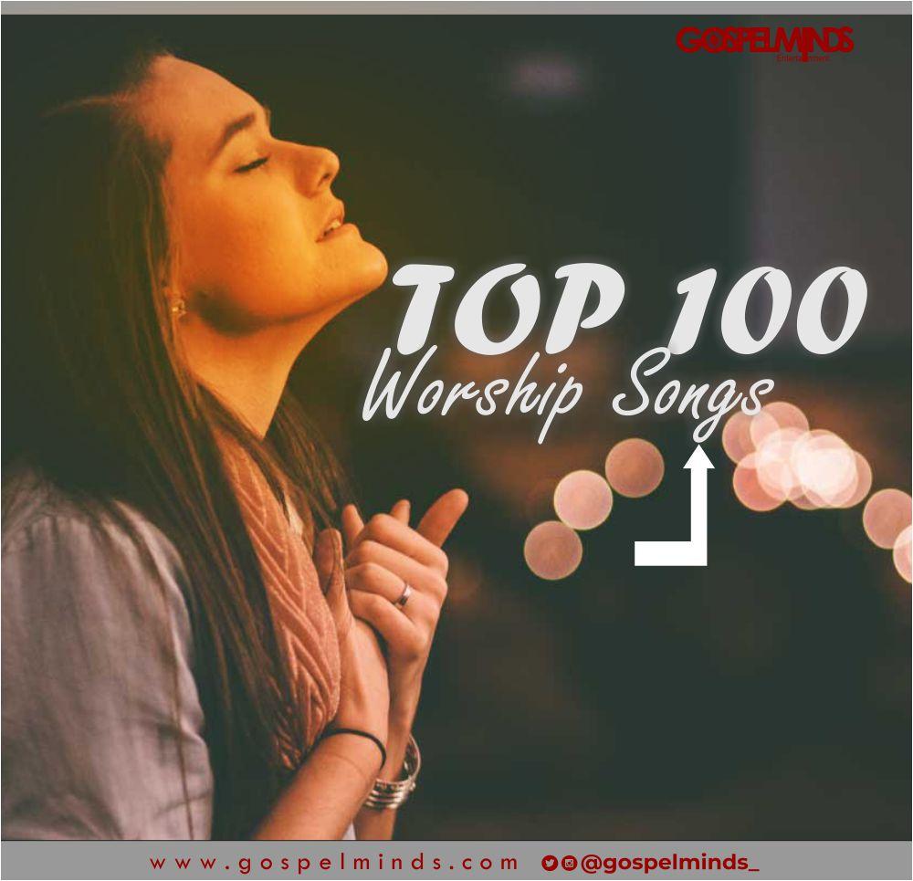 Top 100 Powerful Worship Songs