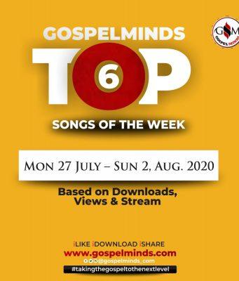 Top 6 Trending Nigerian Gospel Song Of The Week ending 2nd August, 2020