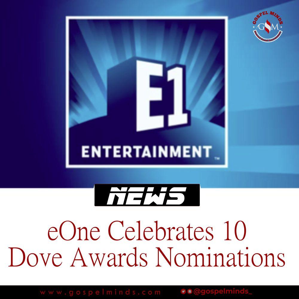 eOne Celebrates 10 Dove Awards Nominations