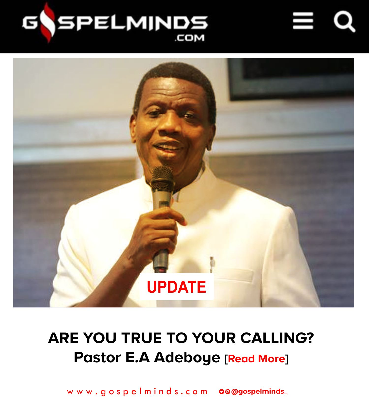 ARE YOU TRUE TO YOUR CALLING - Pastor E.A Adeboye