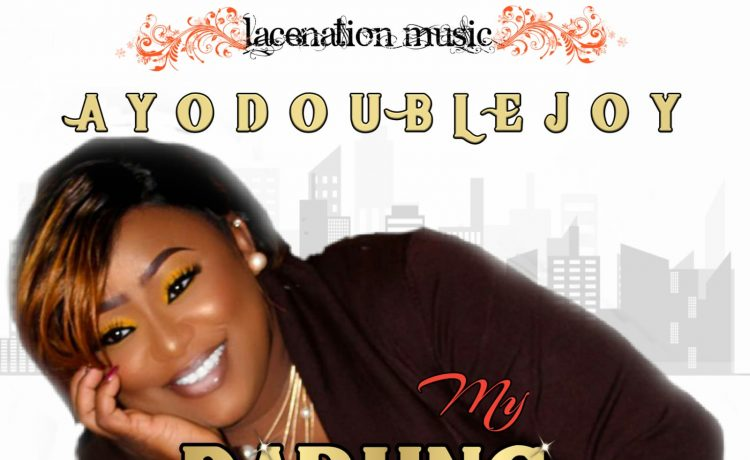 AyoDoublejoy - My Darling