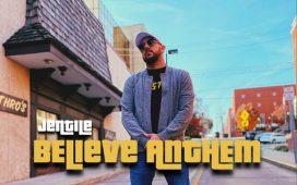 Believe Anthem - Jentile Ft. Dillon Chase
