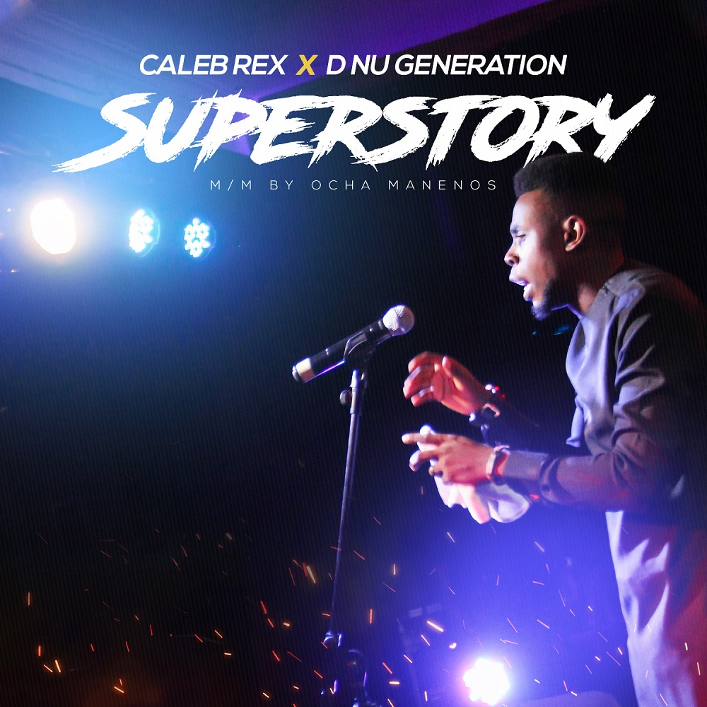 Super Story By Caleb Rex x DNU Generation