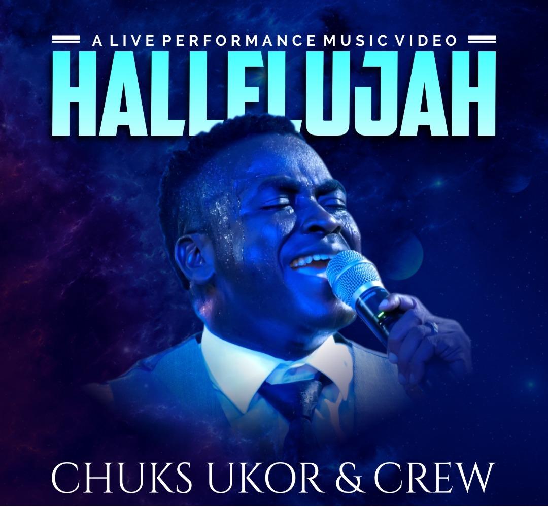 Chuks Ukor - Halleluyah