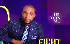 Dr. John Mo - Fight These Battles