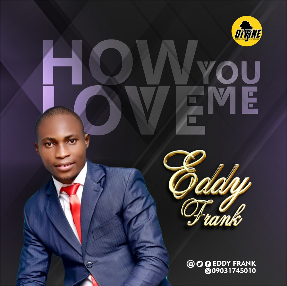 Eddy Frank - How You Love Me