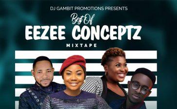 Eezee Conceptz Mixtape ft. Judikay, Mercy Chinwo And GUC