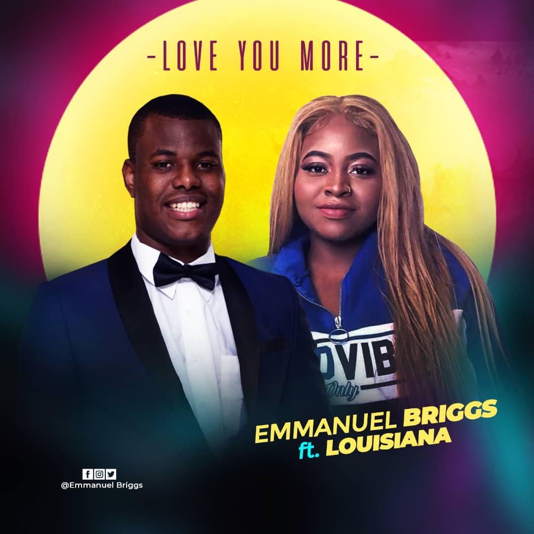 Emmanuel Briggs Ft. Louisiana - Love you more