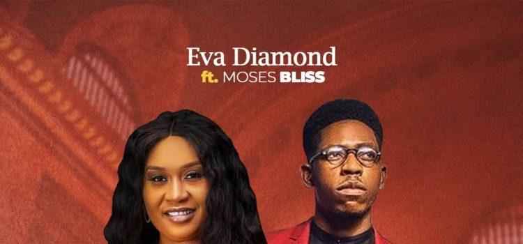 Eva Diamond Ft. Moses Bliss - No Other God