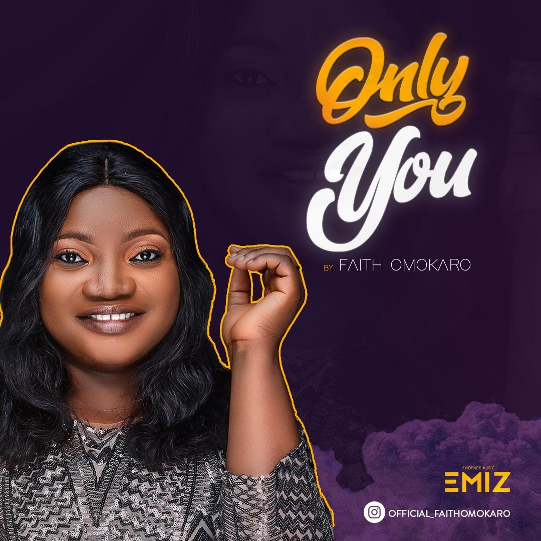 Faith Omokaro - Only You