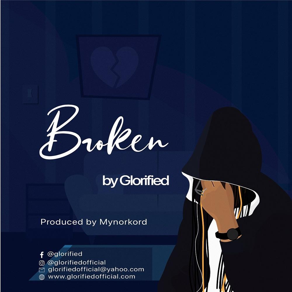 Glorified - Broken