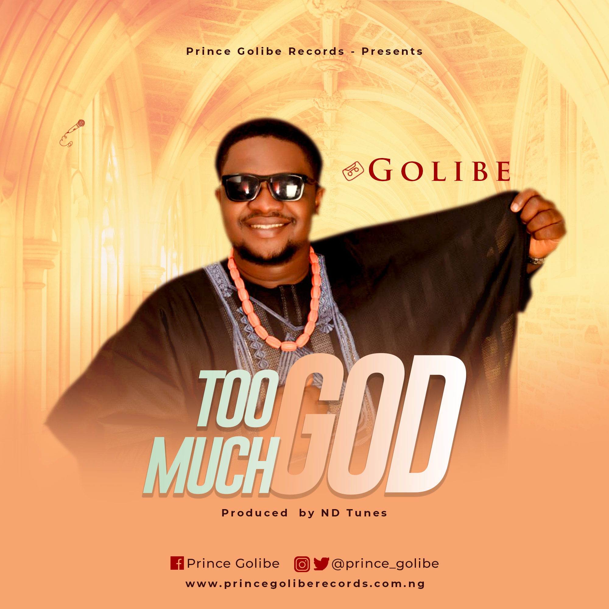Golibe - Too Much God