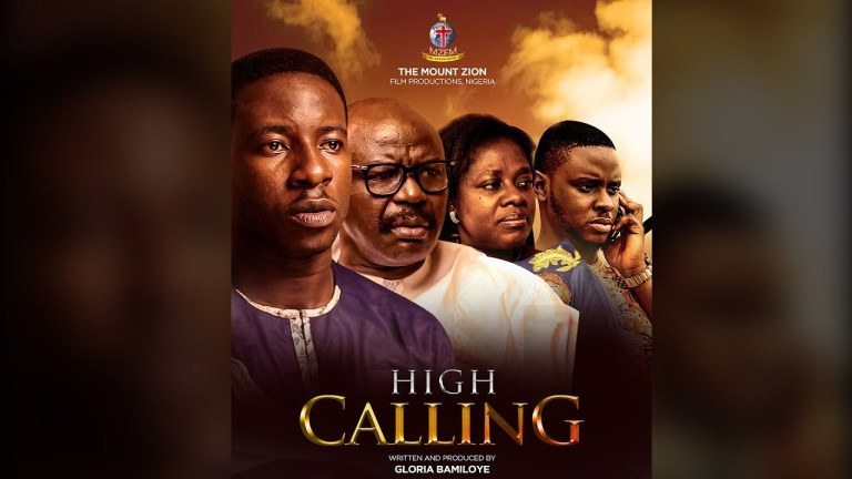 High Calling (Part 1) Download Mount Zion Latest Movie