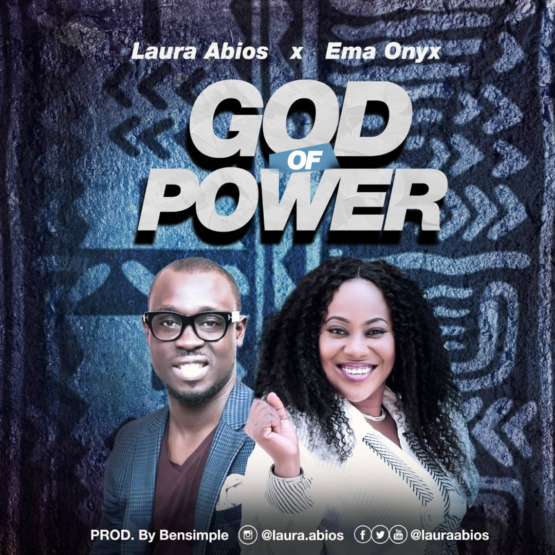 Laura Abios - God of Power Ft. Ema Onyx