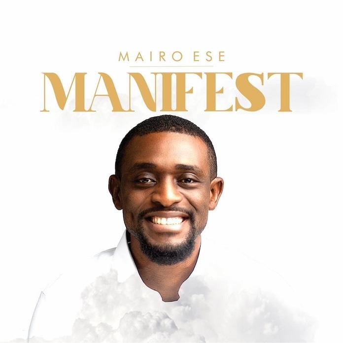 Mairo Ese - Manifest