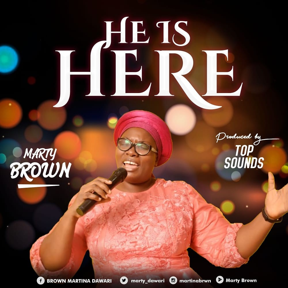 Marty Brown - He Is Here