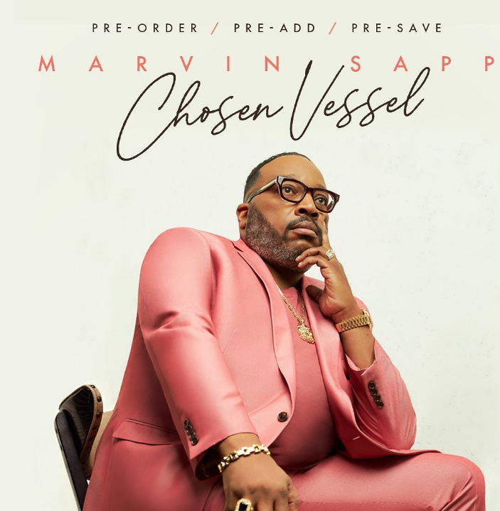 Marvin Sapp album Chosen Vessel