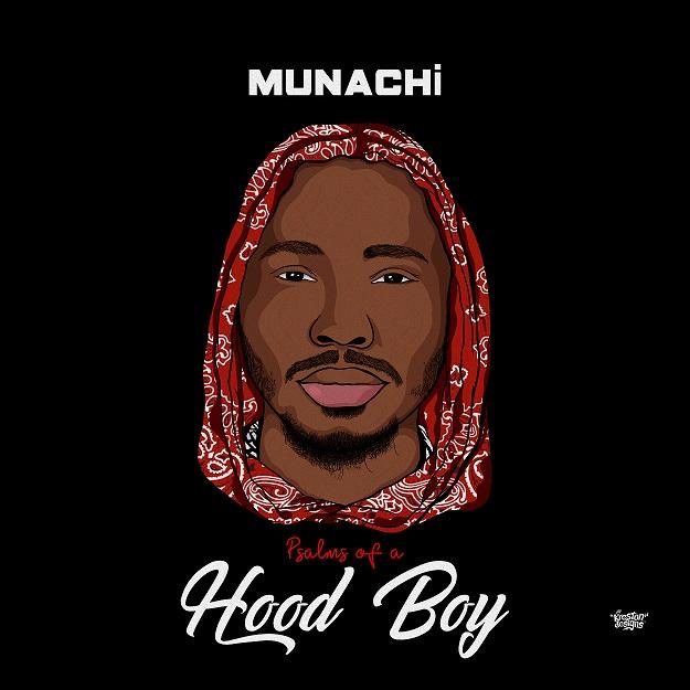 Munachi New EP Psalms Of A Hood Boy