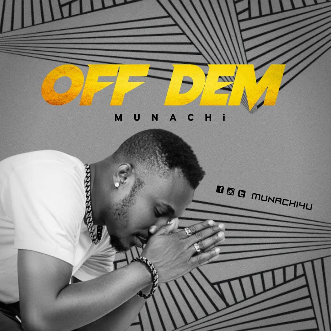 Off Dem Munachi