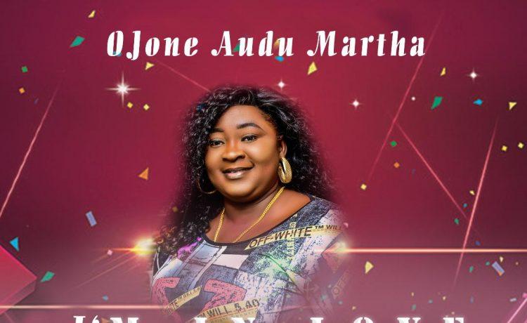 Ojone Audu Martha - I'm In Love
