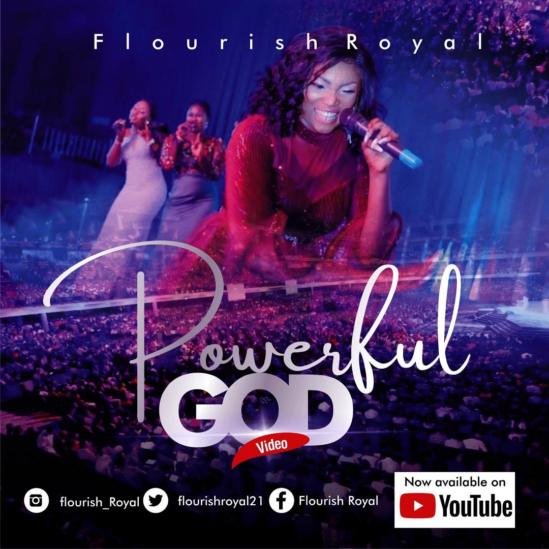 Powerful God [Watch Live Video] By Flourish Royal