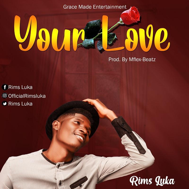 Rims Luka - Your Love