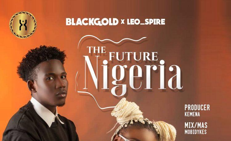 The Future Nigeria Blackgold