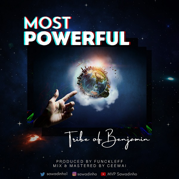 Tribe Of Benjamin - Most Powerful
