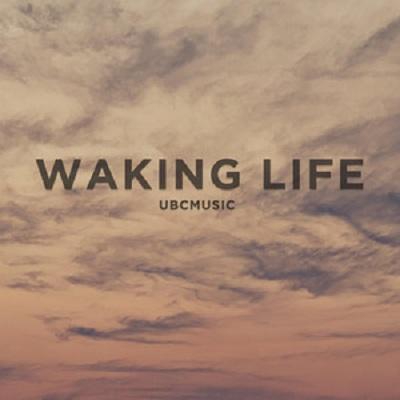 Ubcmusic - Waking Life
