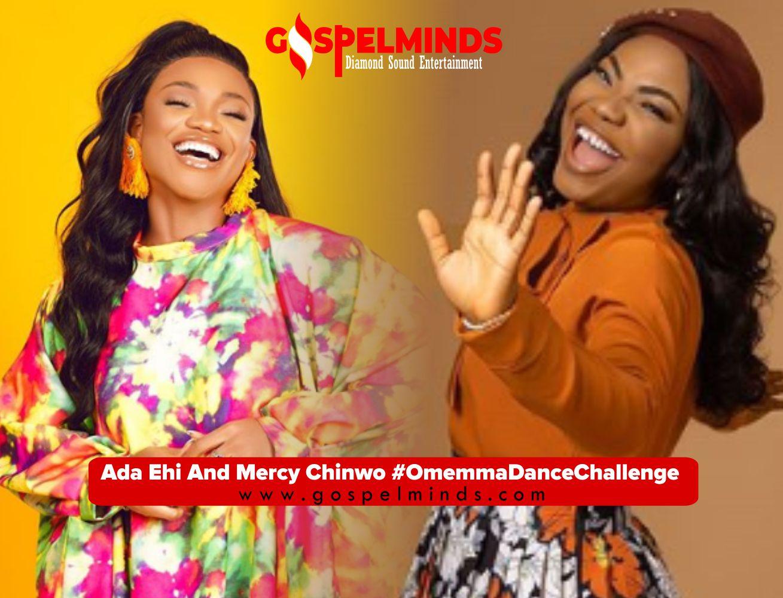 Ada Ehi And Mercy Chinwo - Omemma Dance Challenge