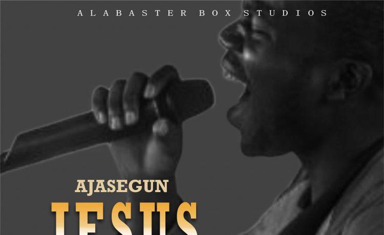 Ajasegun - Jesus (Name Above)