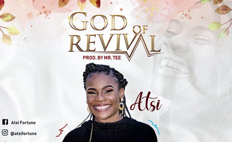 Atsi – God of Revival