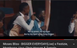 Bigger Everyday Song 1 Million Views - Moses Bliss
