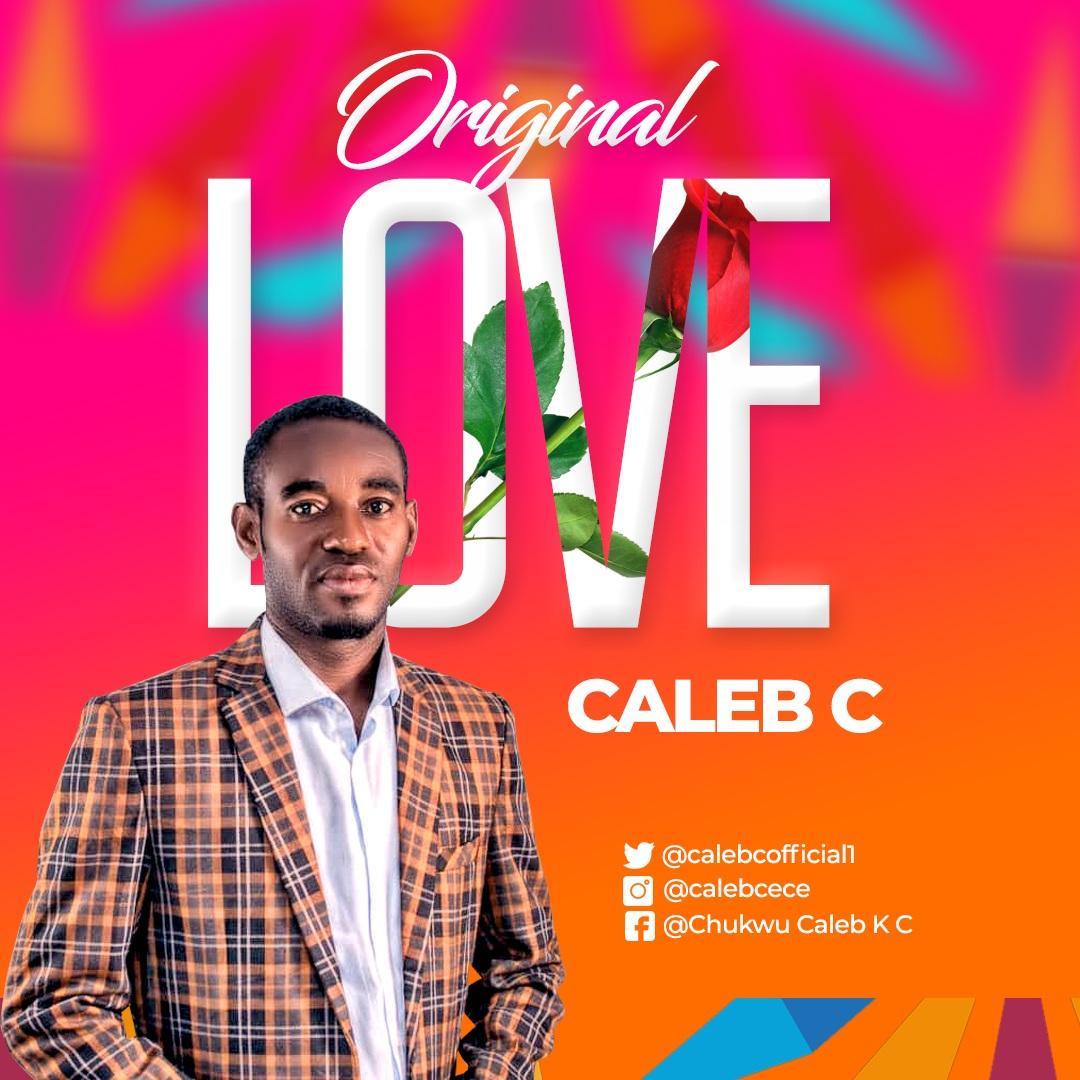 Caleb C - Original Love