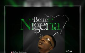 Chris Heaven - Better Nigeria